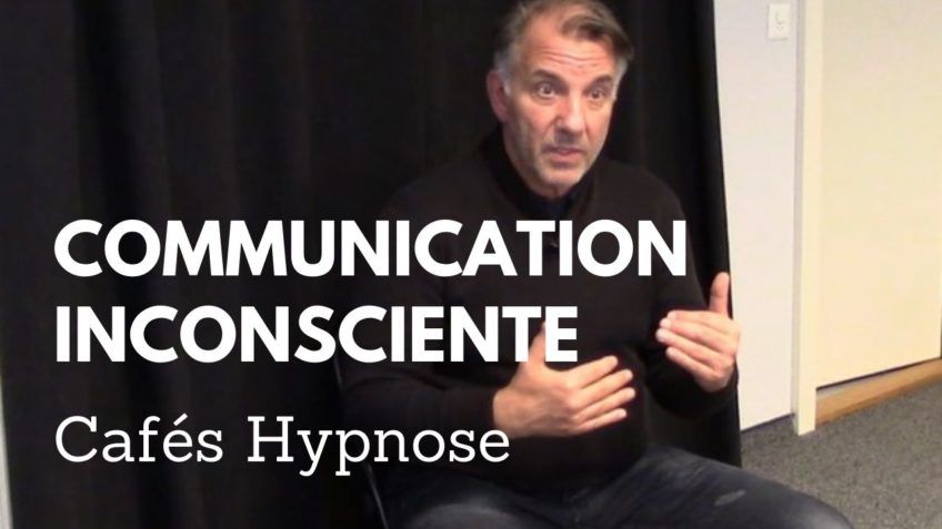 La Communication Inconsciente