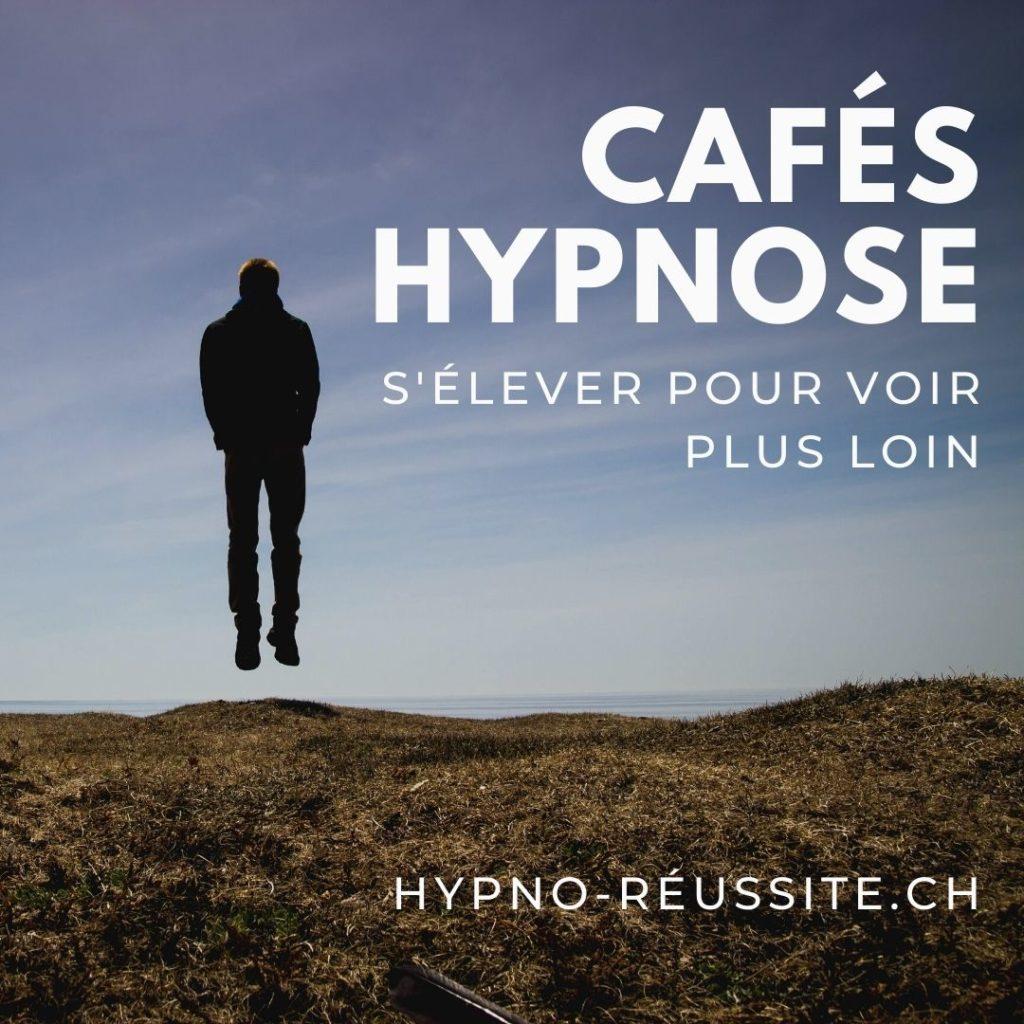 Café Hypnose Voir plus loin