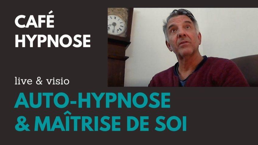 Auto-hypnose et maîtrise de soi