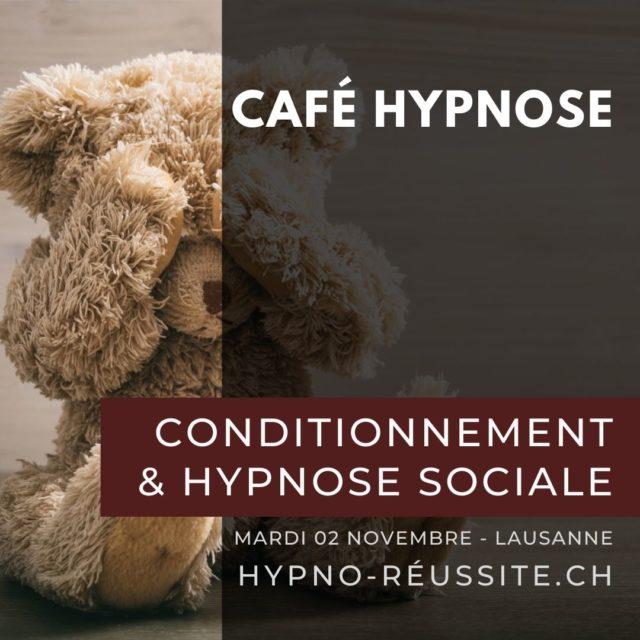 Conditionnement & hypnose sociale